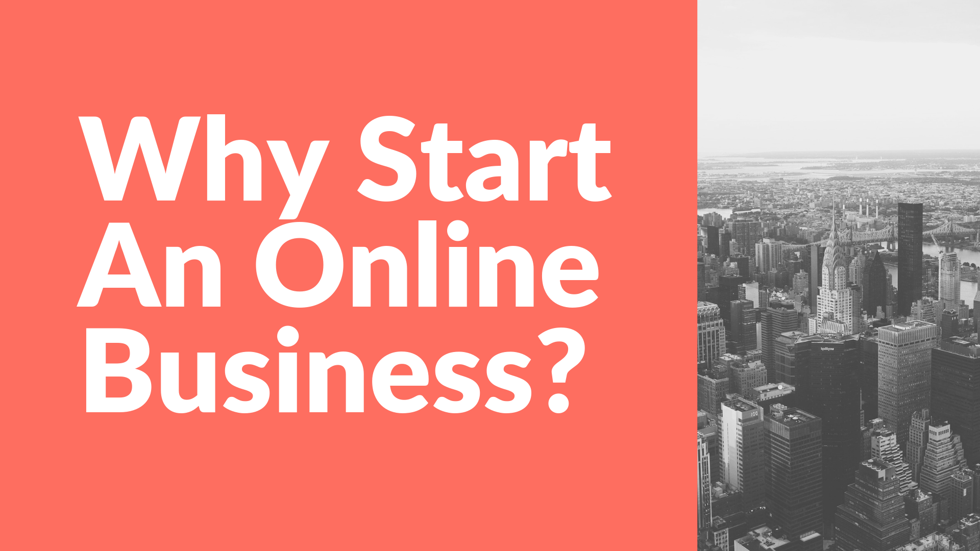 Why Start An Online Business?